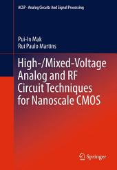 High-/Mixed-Voltage Analog and RF Circuit Techniques for Nanoscale CMOS