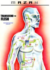 Transcend the Flesh: Transhumanism debate