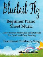 The Bluetail Fly Beginner Piano Sheet Music PDF