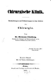 Chirurgische Klinik: Beobachtungen und Erläuterungen in dem Gebiete der Chirurgie, Band 1