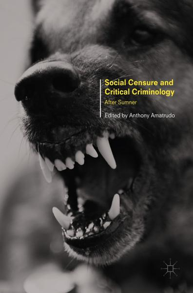 Download Social Censure and Critical Criminology Book