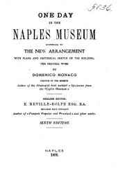 One Day in the Naples Museum: According to the New Arrangement, with Plans and Historical Sketch of the Building