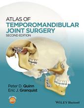 Atlas of Temporomandibular Joint Surgery: Edition 2