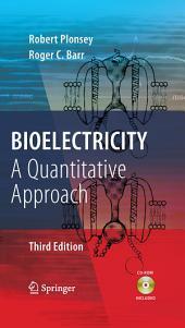 Bioelectricity: A Quantitative Approach, Edition 3