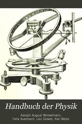 Handbuch der Physik: bd. Elektrizität und Magnetismus II. 1905-08