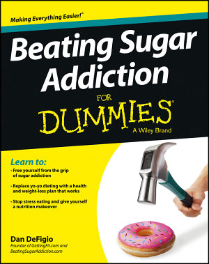 Beating Sugar Addiction For Dummies PDF