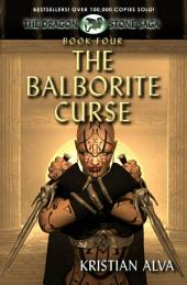 The Balborite Curse: Book Four of the Dragon Stones Saga: (Chronicles of Tallin)