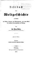 Lehrbuch der weltgeschichte mit r  cksicht auf cultur  literatur und religionswesen PDF
