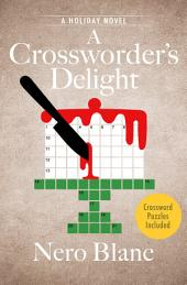 A Crossworder's Delight: A Holiday Novel