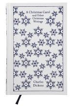 A Christmas Carol and Other Christmas Writings