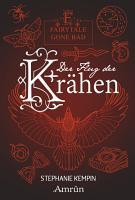 Fairytale gone Bad 2  Der Flug der Kr  hen PDF