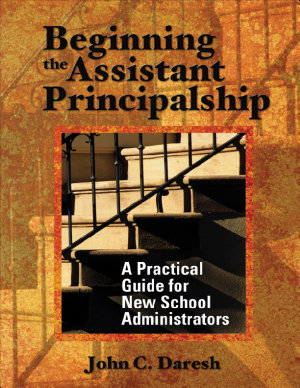 Beginning the Assistant Principalship PDF