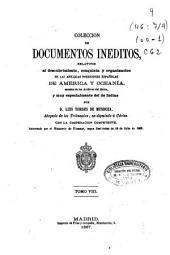 Colección de documentos inéditos relativos al descubrimiento, conquista y colonización de las posesiones españolas en América y Oceanía, sacados, en su mayor parte del Real Archivo de Indias: Volumen 8