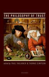 The Philosophy of Trust