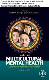 Handbook of Multicultural Mental Health: Chapter 28. A Review and Critique of Multicultural Competence Measures: Toward a Social Justice-Oriented Health Service Delivery Model, Edition 2