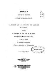 Paralelo histórico jurídico entre el fuero real y el libro de los fueros de Aragón de D. Jaime I