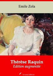 Thérèse Raquin: Nouvelle édition augmentée