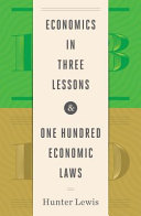 Economics in Three Lessons and One Hundred Economics Laws Book