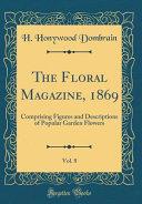 The Floral Magazine  1869  Vol  8 PDF
