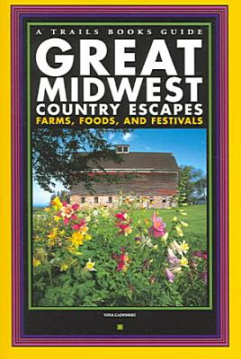 Great Midwest Country Escapes