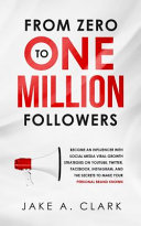 From Zero to One Million Followers Book