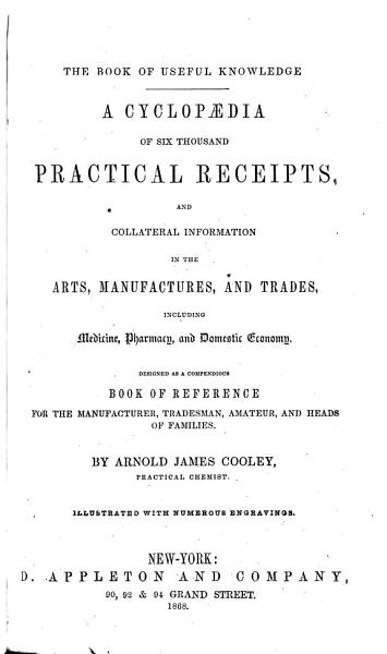 Download A Cyclopaedia of Six Thousand Practical Receipts Book