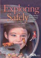 Exploring Safely  A Guide to Elementary Teachers Book