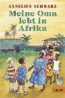 Meine Oma lebt in Afrika PDF