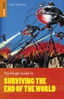 The Rough Guide to Surviving the End of the World PDF