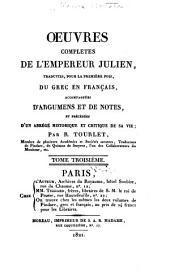 Oeuvres complètes de l'empereur Julien: Volume3
