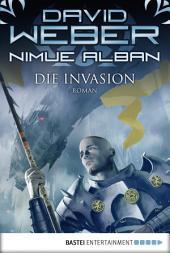 Nimue Alban: Die Invasion: Nimue Alban, Bd. 5. Roman