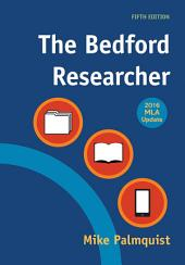 The Bedford Researcher with 2016 MLA Update: Edition 5