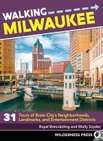 Walking Milwaukee