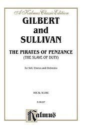 The Pirates of Penzance: Vocal (Opera) Score