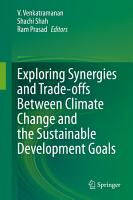 Exploring Synergies and Trade offs Between Climate Change and the Sustainable Development Goals PDF