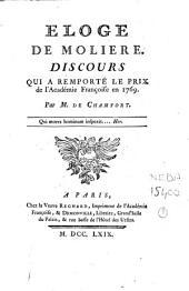 Eloge de Molière: discours qui a remporté le prix de l'Académie françoise en 1769