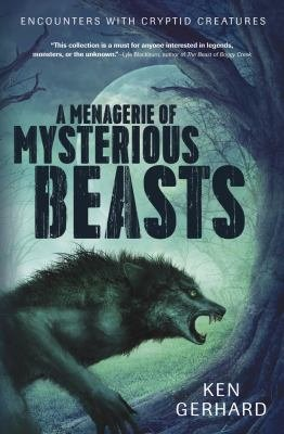 A Menagerie of Mysterious Beasts PDF