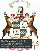 The Stewarts of Appin, by J.H.J. and D. Stewart