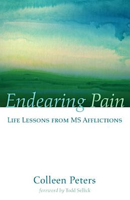 Endearing Pain