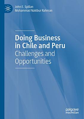 Doing Business in Chile and Peru PDF