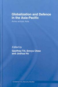 Globalization and Defence in the Asia Pacific
