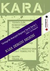 Kara Dergisi Seçkisi: Türkiye'de Anarşist Düşünce Tarihi Serisi - 1