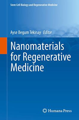 Nanomaterials for Regenerative Medicine