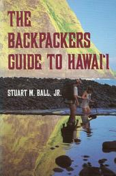 The Backpackers Guide to Hawaii