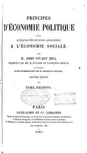 Principes d'économie politique: avec quelques-unes de leurs applications à l'économie sociale, Volume1