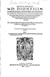 Opuscula Insigniora De Omnium Ordinum Sive Statuum Institutione, Prolapsione, Ac Reformatione