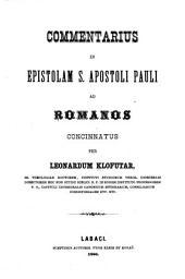 Commentarius in Epistolam S. Apostoli Pauli ad Romanos cincinnatus