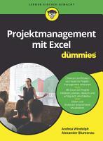 Projektmanagement mit Excel f  r Dummies PDF