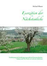 Exerzitien der N  chstenliebe PDF