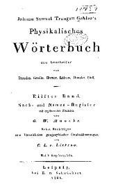 Johann Samuel Traugott Gehler's Physikalisches Wörterbuch: Bd. (1845) Sach- und namen-register